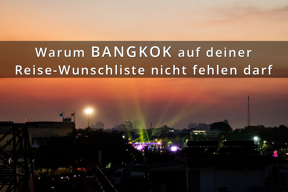 Reise Wunschliste Bangkok_littlebluebag.de