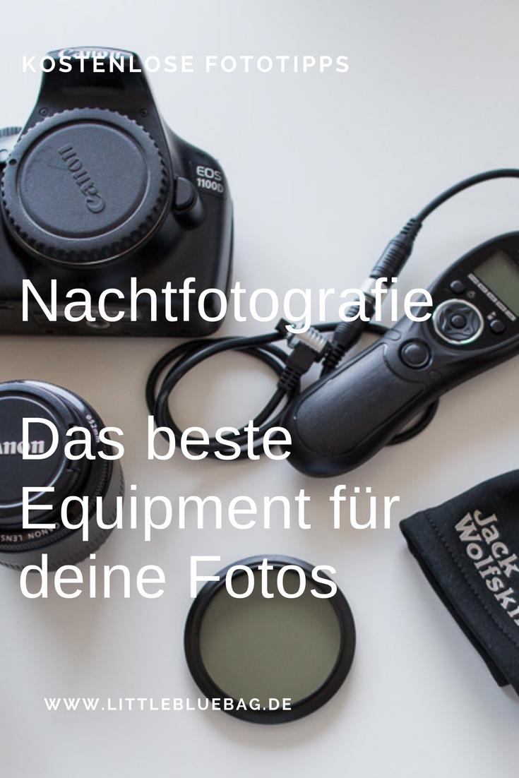 Welches Equipment brauchst du für die Nachtfotografie? Wir haben die besten Tipps für dich