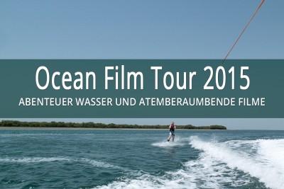 Ocean Film Tour 2015 littlebluebag Reisefotografie Blog
