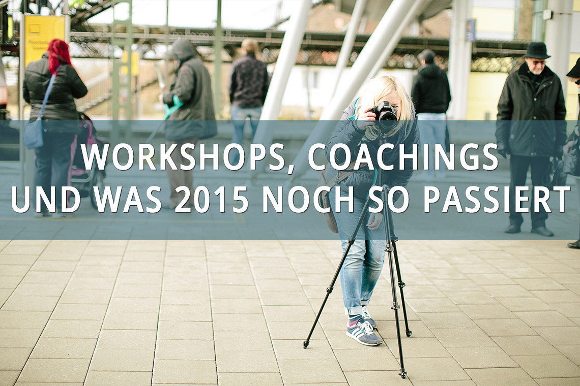 workshops coaching workshop und coacing_littlebluebag.de Reisefotografie Blog Fotokurs