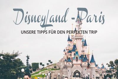 Disneyland Paris Tipps