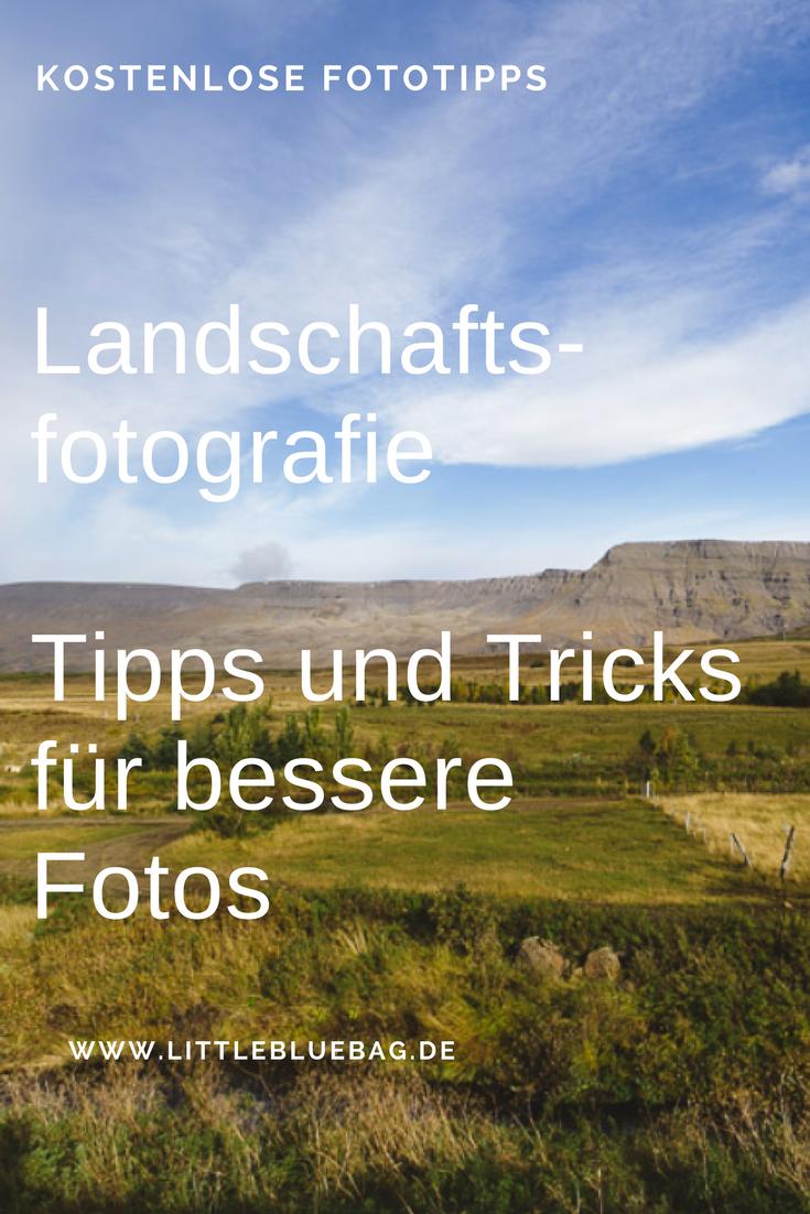 Landschaftsfotografie - Tipps und Tricks für bessere Fotos - so bekommst du Poster für deine Wohnung