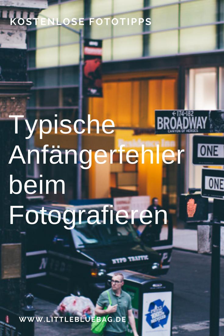 Typische Anfängerfehler beim Fotografieren und wie du sie vermeidest