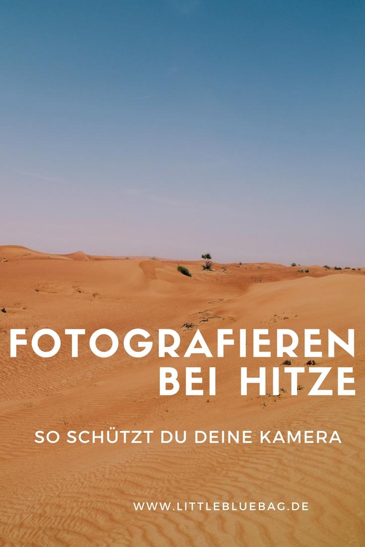 Fotografieren bei Hitze