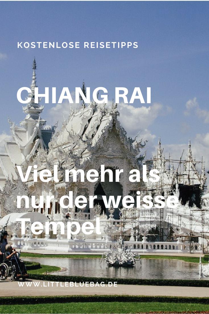 Chiang Rai: Viel mehr als nur der weisse Tempel - Teil 2 einer grandiosen Artikelserie