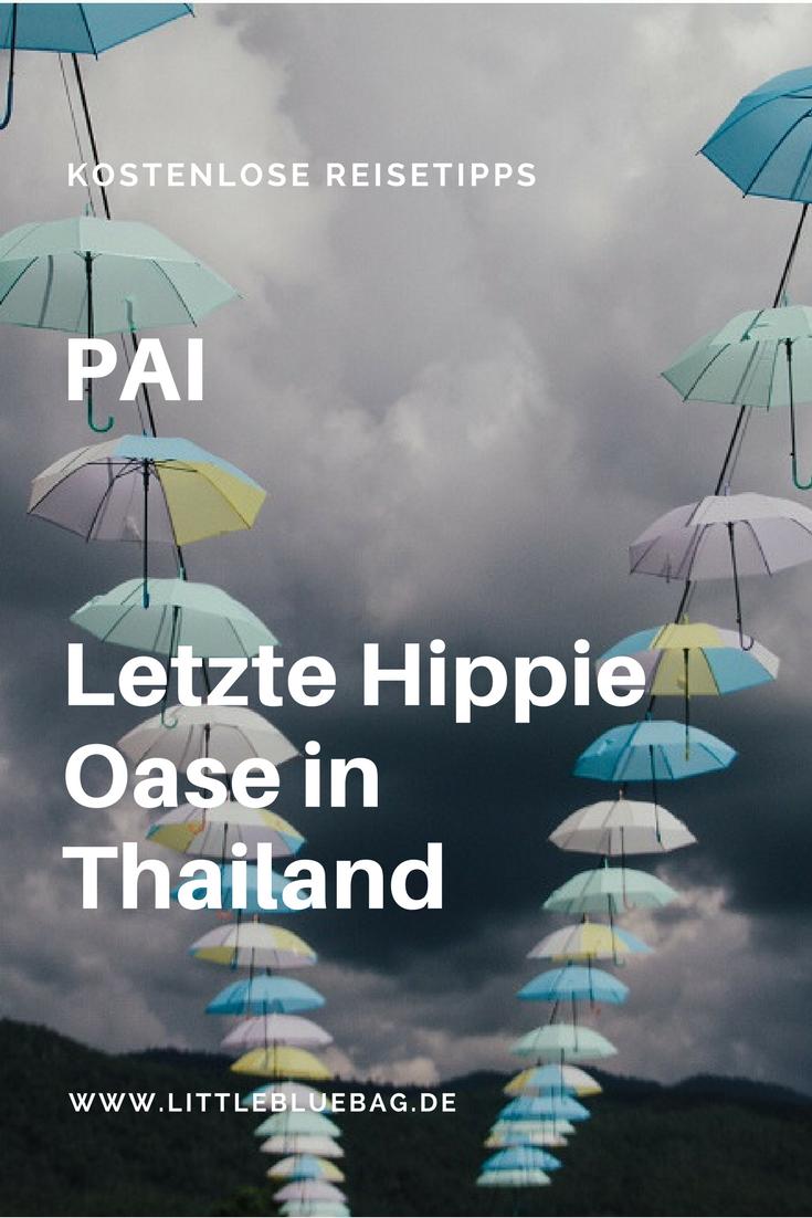 Pai: Letzte Hippie Oase im Norden Thailands