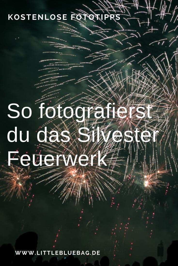 Silvester So fotografierst du ein Feuerwerk