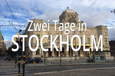 Zwei Tage in Stockholm