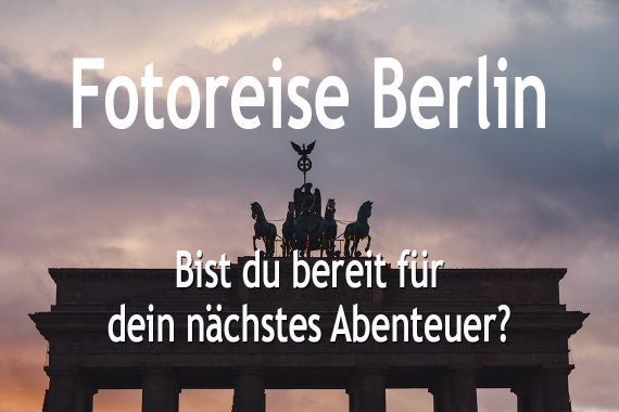 Foto Workshop Reise nach Berlin
