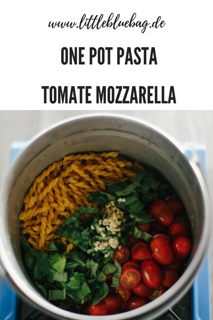 One Pot Pasta Tomate Mozzarella Camping Küche