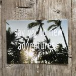 LittleBlueBag Postkarte 16 say YES to new adventures