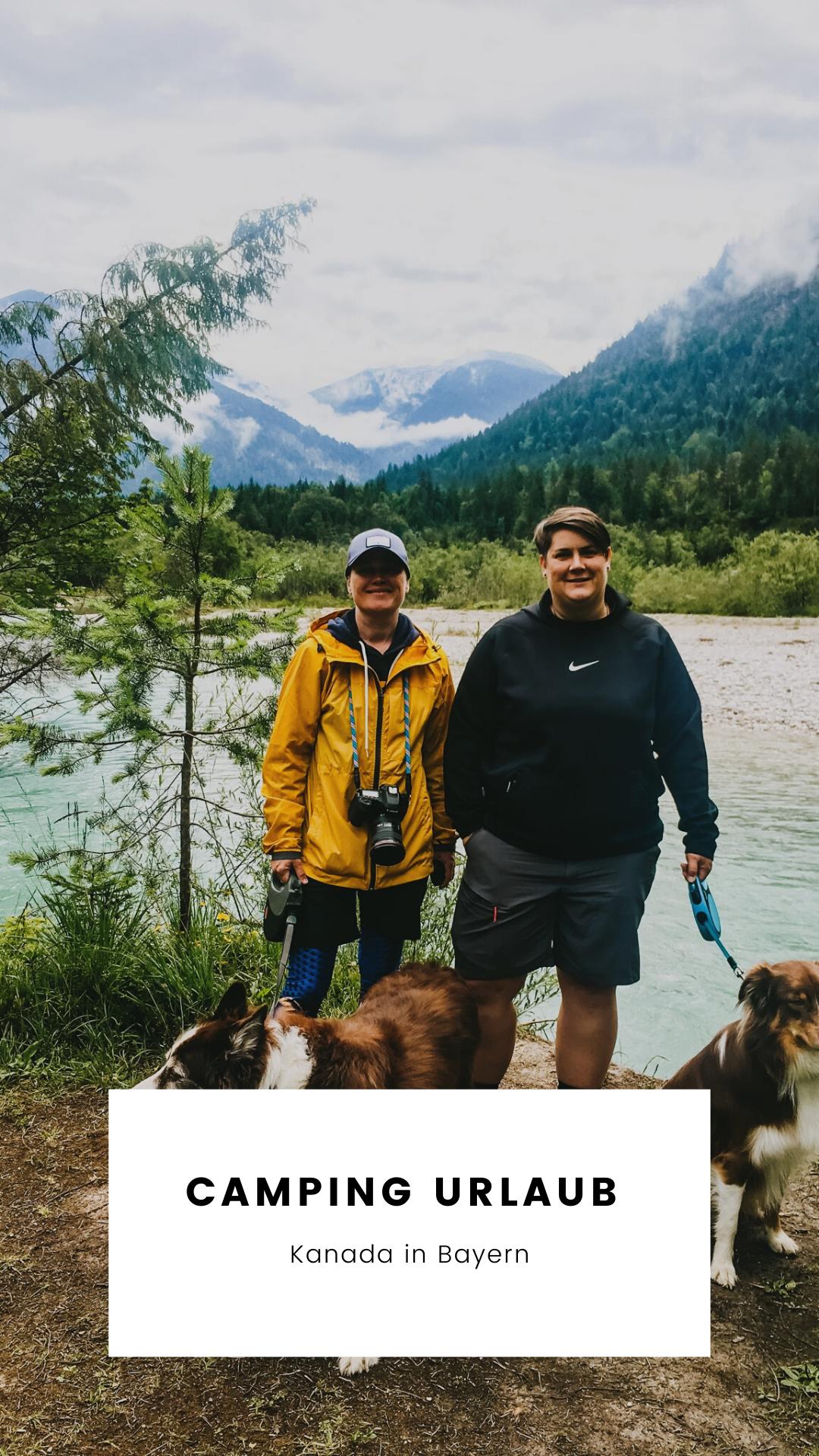 Camping Kurzurlaub in Bayern - Ein kleiner Urlaub im Kanada von Bayern